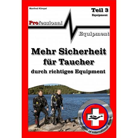 """Erste Hilfe für Taucher Teil 3 """"richtiges Equipment"""""""
